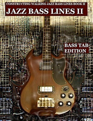 jazz bass tab basstab.net constructing walking jazz bass lines book II rhythm changes in 12 keys bass tab edition