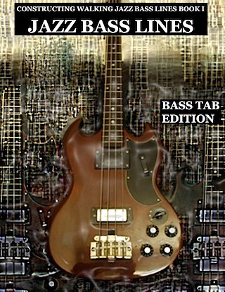 jazz bass tab basstab.net Book I the blues in 12 keys constructing walking jazz bass lines bass tab edition
